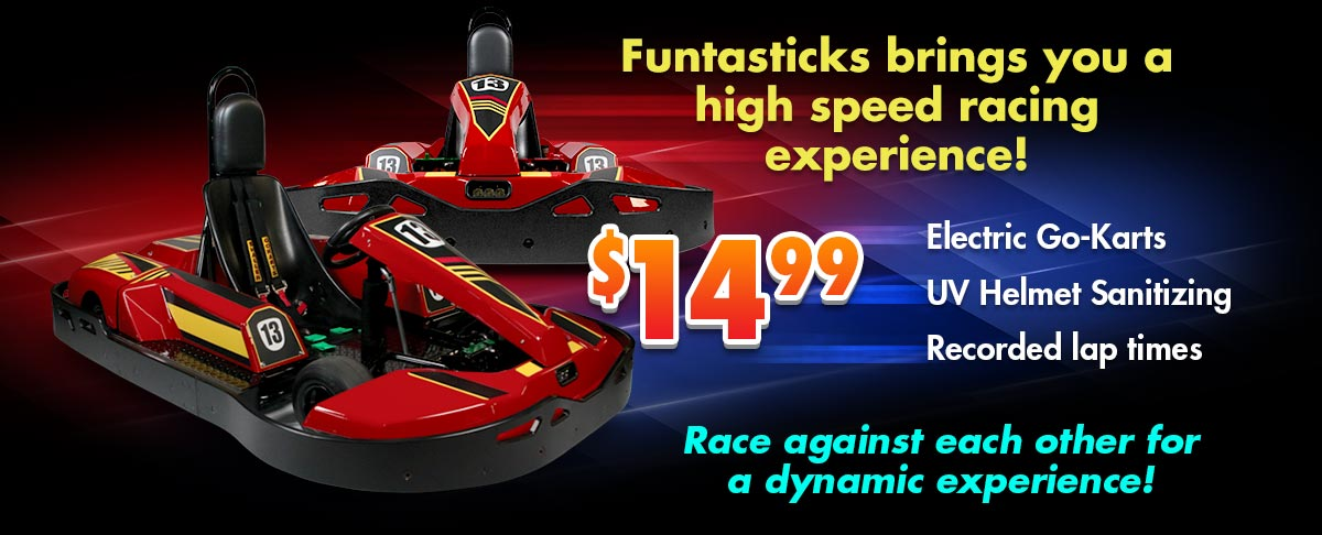 Funtasticks brings you a high-speed racing experience - Only $14.99